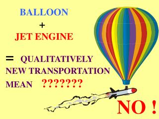 BALLOON + JET ENGINE