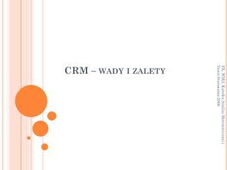 CRM – wady i zalety