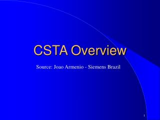 CSTA Overview