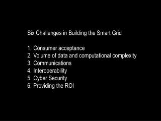 Six Challenges in Building the Smart Grid Consumer acceptance