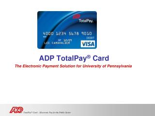 ADP TotalPay  Card