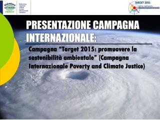 PRESENTAZIONE CAMPAGNA INTERNAZIONALE: