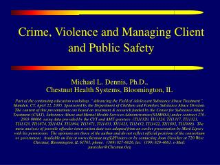 Crime, Violence and Managing Client and Public Safety