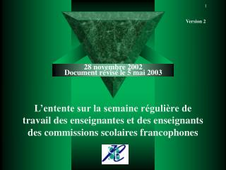 28 novembre 2002 Document révisé le 5 mai 2003