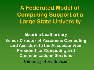 A Federated Model of Computing Support at a Large State University