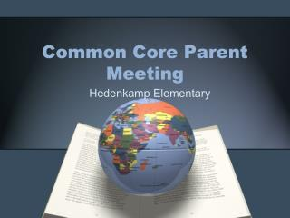 Common Core Parent Meeting