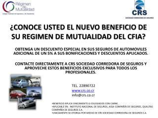 ¿CONOCE USTED EL NUEVO BENEFICIO DE SU REGIMEN DE MUTUALIDAD DEL CFIA?
