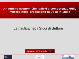 Dinamiche economiche, valori e competenze delle imprese nella produzione nautica in Italia