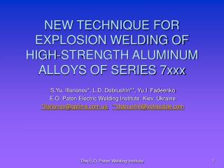 NEW TECHNIQUE FOR EXPLOSION WELDING OF HIGH-STRENGTH ALUMINUM ALLOYS OF SERIES 7xxx