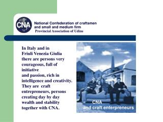 National Confederation of craftsmen  and small and medium firm   Provincial Association of Udine