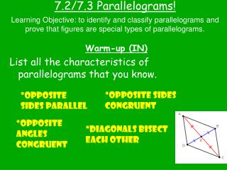 7.2/7.3 Parallelograms!
