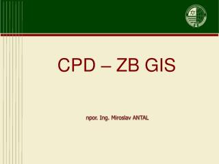 CPD – ZB GIS