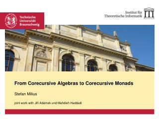 From Corecursive Algebras to Corecursive Monads