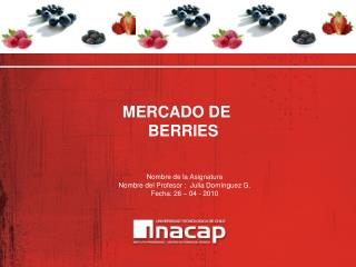 MERCADO DE BERRIES