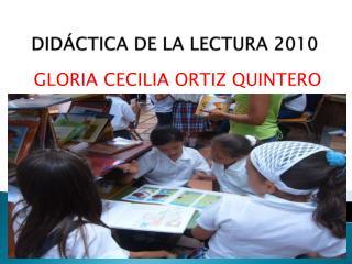 DID�CTICA DE LA  LECTURA 2010