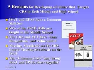 5 Reasons  for Developing a Culture that  Targets CRS in Both Middle and High School