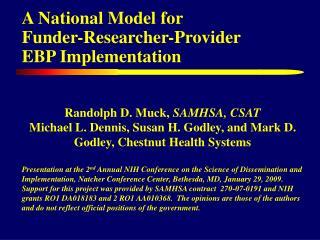 A National Model for  Funder-Researcher-Provider  EBP Implementation