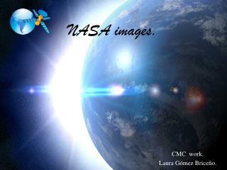 NASA images.