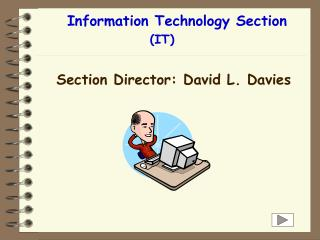 Information Technology Section