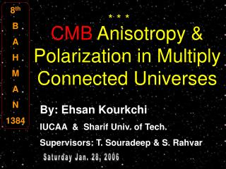CMB  Anisotropy & Polarization in Multiply Connected Universes