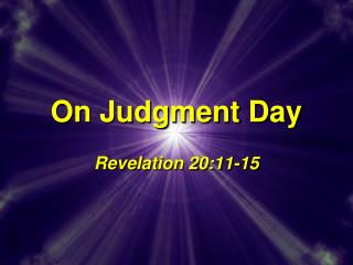 On Judgment Day