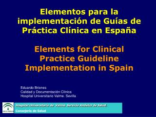 Eduardo Briones Calidad y Documentación Clínica Hospital Universitario Valme. Sevilla
