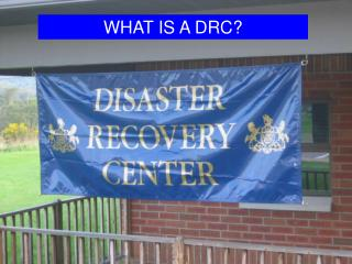 WHAT IS A DRC?