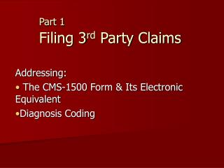Part 1 Filing 3 rd  Party Claims