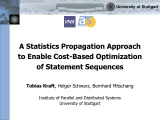 A Statistics Propagation Approach to Enable Cost-Based Optimization of Statement Sequences