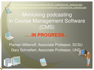 Mimicking podcasting  in Course Management Software (CMS)