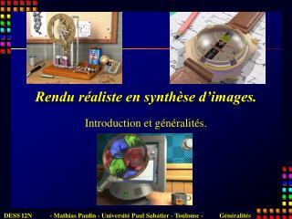 Rendu r aliste en synth se d images.