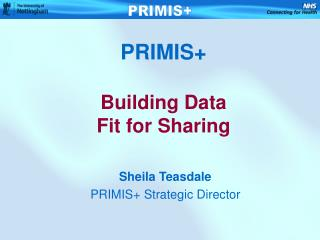 PRIMIS+ Building Data  Fit for Sharing