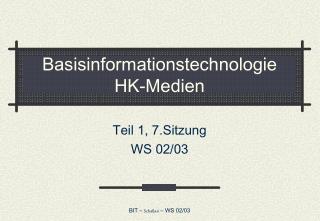 Basisinformationstechnologie HK-Medien