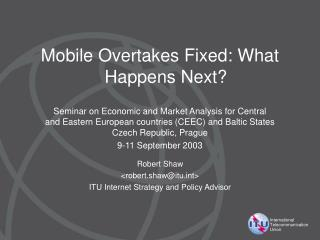 Mobile Overtakes Fixed: What Happens Next