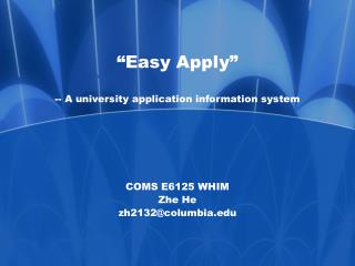 """Easy Apply"" -- A university application information system"