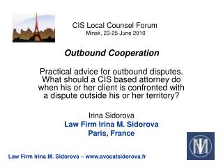 CIS Local Counsel Forum  Minsk, 23-25 June 2010