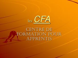 les CFA