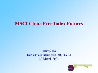 MSCI China Free Index Futures
