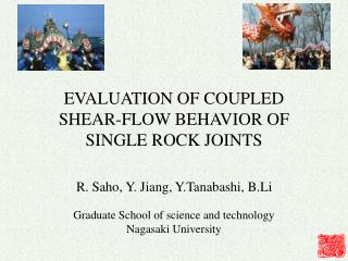 EVALUATION OF COUPLED SHEAR-FLOW BEHAVIOR OF SINGLE ROCK JOINTS