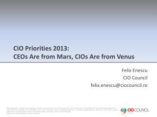 CIO Priorities 2013: CEOs Are from Mars, CIOs Are from Venus