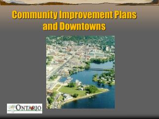 Community Improvement Plans and Downtowns