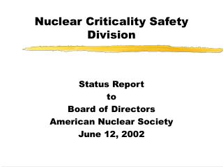 Nuclear Criticality Safety Division
