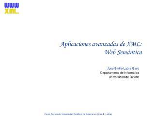 Aplicaciones avanzadas de XML: Web Sem�ntica