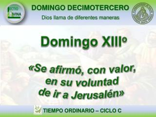 Domingo  XIII o