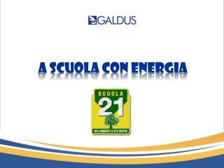 A SCUOLA CON ENERGIA