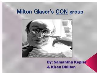 Milton Glaser's  CON  group