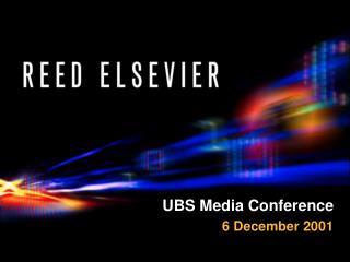 UBS Media Conference 6 December 2001