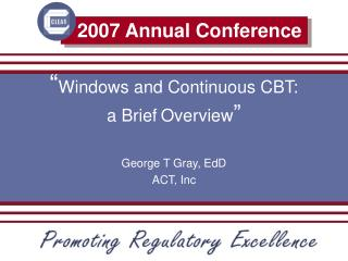 � Windows and Continuous CBT: a Brief Overview �