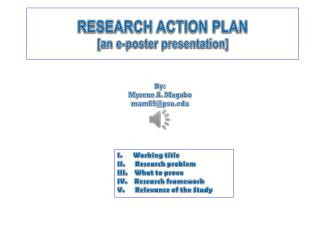 RESEARCH ACTION PLAN [an e-poster presentation]