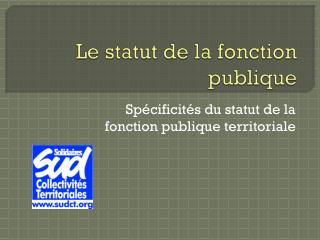 Le statut de la fonction publique